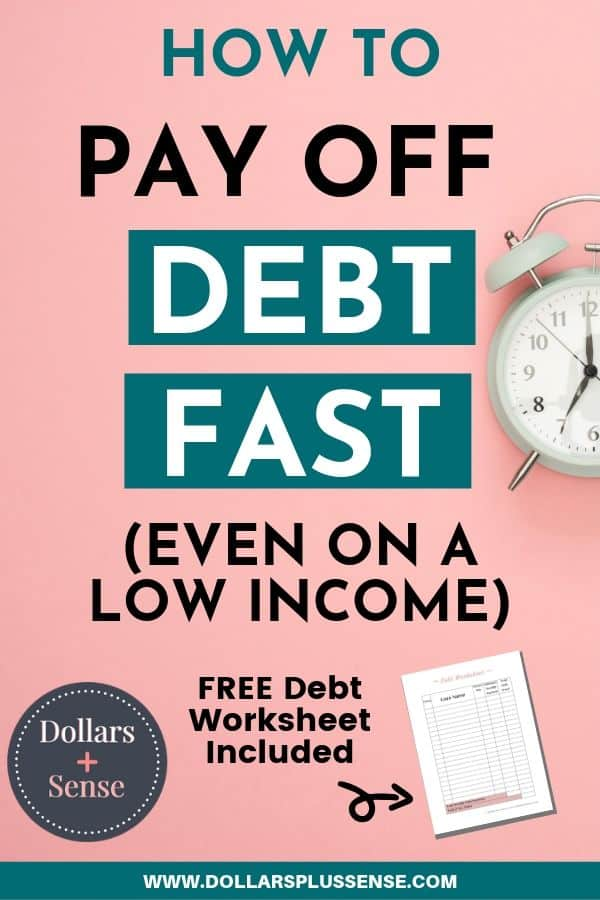how to pay off debt fast with low income pin