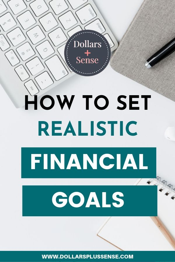 how to set realistic financial goals pin