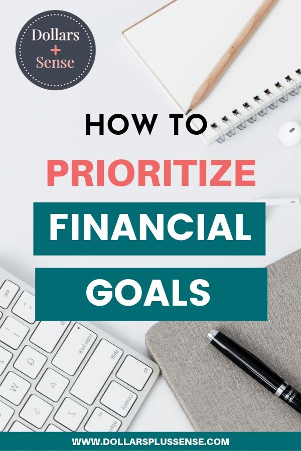 how to prioritize your financial goals pin