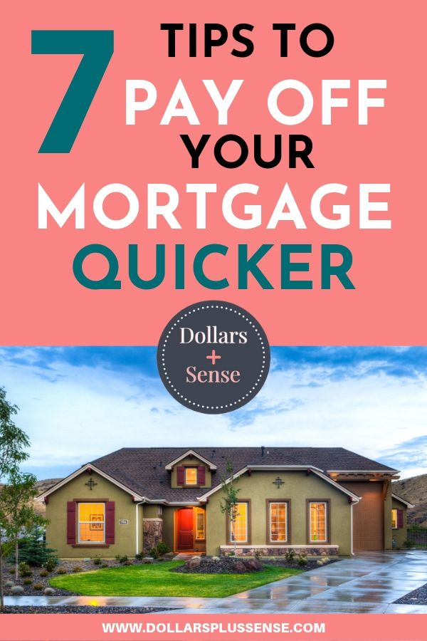 tips to pay off your mortgage quicker pin