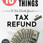 things to do with your tax refund pin