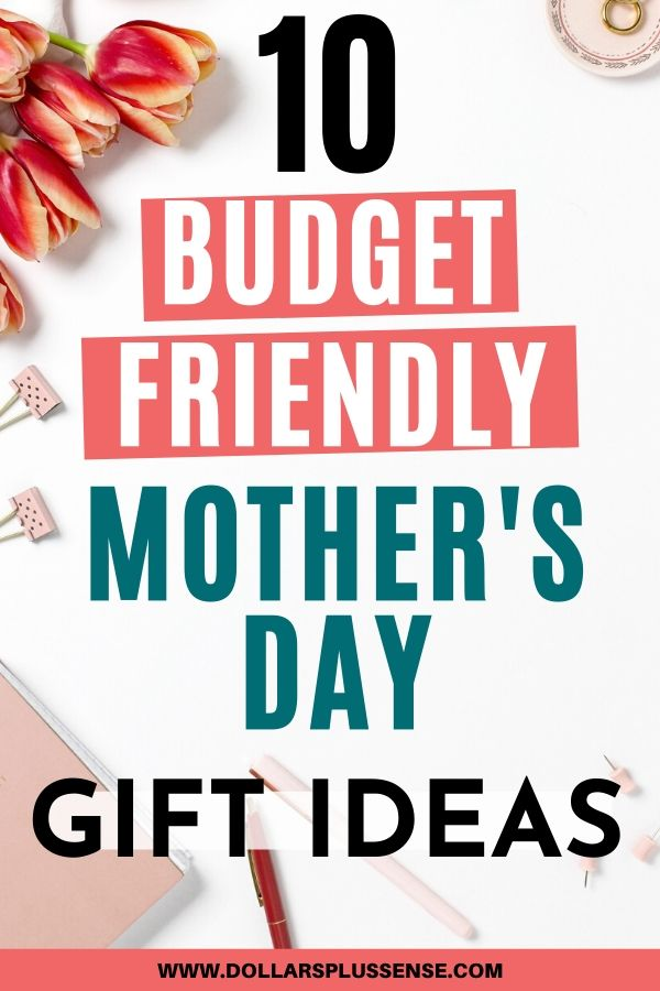 budget friendly mother's day gift ideas pins