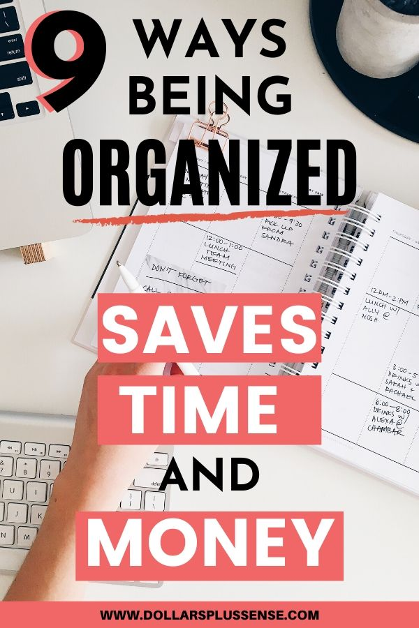 how being organized saves time and money pin