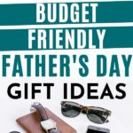 budget friendly father's day gift ideas pin